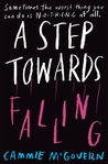 A Step Towards Falling by Cammie McGovern