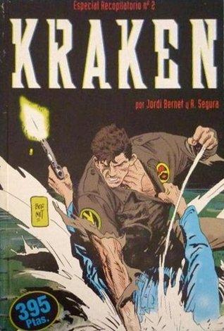 Kraken: Especial Recopilatorio, nº2 de 2 (Especial recopilatorio Kraken, #2)