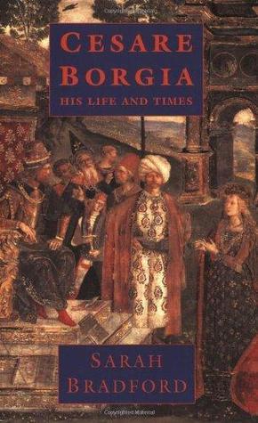 cesare-borgia-his-life-and-times