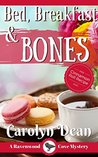 Bed, Breakfast and Bones