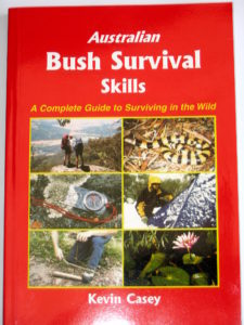 Australian Bush Survival Skills: A Complete Guide To Surviving In The Wild