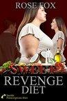 Sweet Revenge Diet