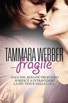 Fragile by Tammara Webber