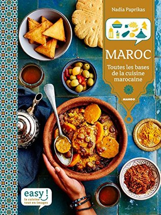 Maroc - Toutes les bases de la cuisine marocaine
