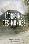 L'origine des mondes by France Missud