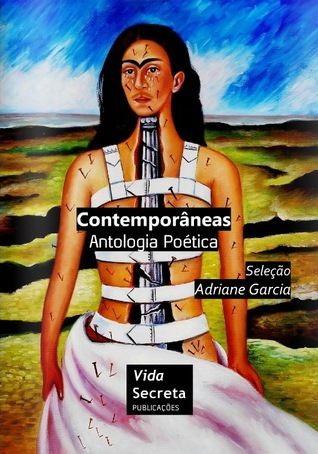 Contemporâneas: Antologia Poética
