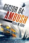 Ambush (Sector 64, #2)