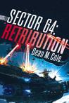 Retribution (Sector 64, #3)
