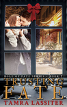 Trusting Fate by Tamra Lassiter