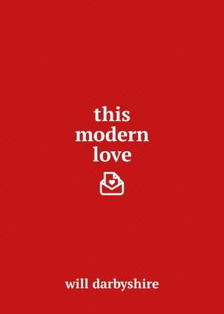 This Modern Love by Will Darbyshire thumbnail