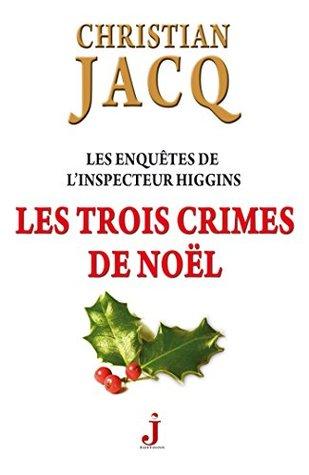 Les enquêtes de l'inspecteur Higgins Tome 3, Les trois crimes de Noël