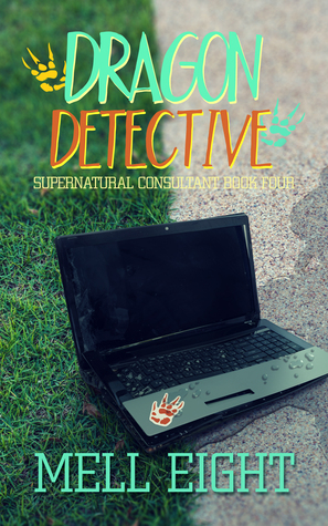 Dragon Detective (Supernatural Consultant #4)