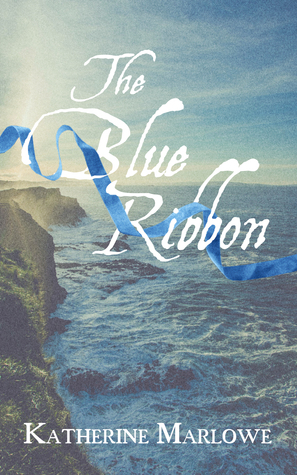 Release Day Review: The Blue Ribbon by Katherine Marlowe