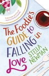 The Foodie's Guide to Falling in Love