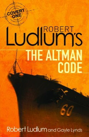 Robert Ludlums The Altman Code(Covert-One 4)