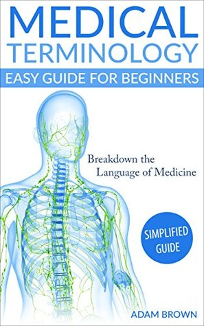 medical terminology breakdown That you will find interactive activities and games on the medical terminology   figure 37 a peptic ulcer is a breakdown in the mucosal lining of the stomach or.