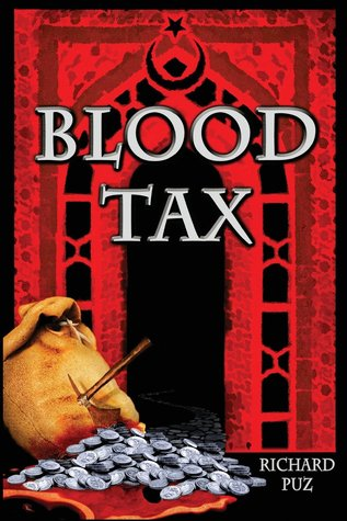 "Blood Tax: ""K"" Series of Novels"