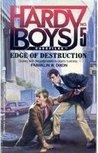 Edge of Destruction (Hardy Boys: Casefiles, #5)