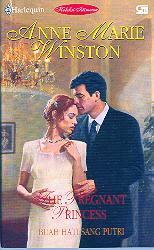 The Pregnant Princess - Buah Hati Sang Putri by Anne Marie Winston