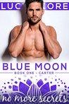 Download No More Secrets (Blue Moon, #1)