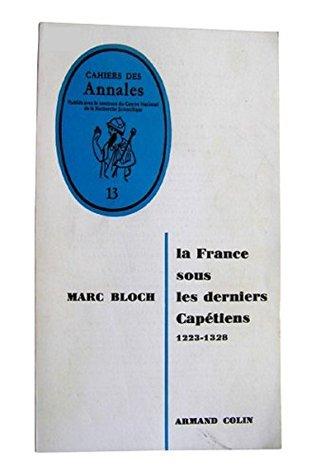 La France Sous Les Derniers Capétiens