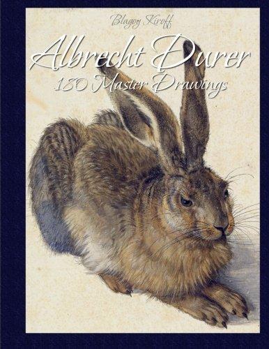 Albrecht Durer: 180 Master Drawings