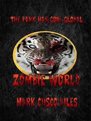 Zombie World (The Z-Day Trilogy Book 4)