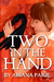 Two in the Hand by Ariana Paige