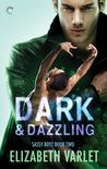 Dark & Dazzling by Elizabeth Varlet