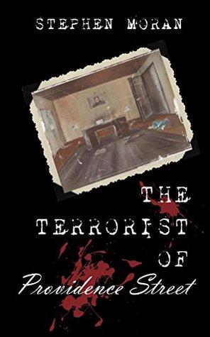 The Terrorist of Providence Street