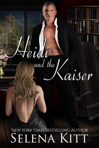 Heidi and the Kaiser by Selena Kitt