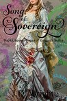 Song of Sovereign by J.D.  Wright