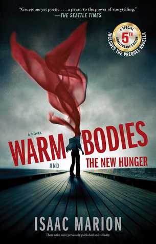 Warm Bodies and The New Hunger