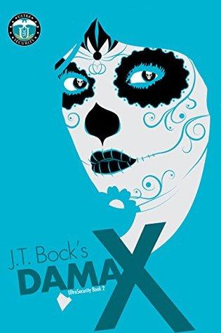 Dama X by J.T. Bock