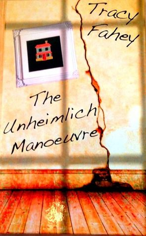 https://www.goodreads.com/book/show/31303073-the-unheimlich-manoeuvre?ac=1&from_search=true