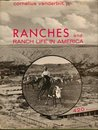 Ranches and Ranch Life in America