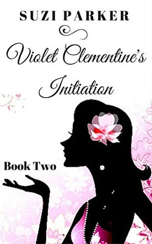 Violet Clementine's Initiation (Sex in the South: The Fiction Series Book 2)