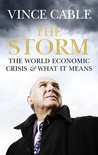 The Storm: The World Economic Crisis and What it Means