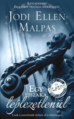 Ebook Egy éjszaka leplezetlenül by Jodi Ellen Malpas read!