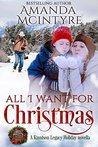 All I Want for Christmas: A Kinnison Legacy Holiday novella