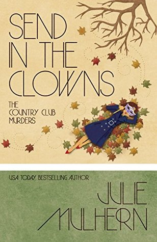 Send in the Clowns (The Country Club Murders #4)