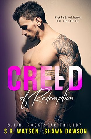 Creed of Redemption (S.I.N. Rock Star Trilogy #2)