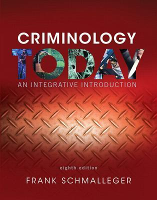 Revel for Criminology Today: An Integrative Introduction -- Access Card