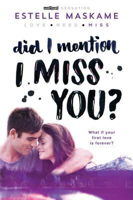 Did I Mention I Miss You? (The DIMILY Trilogy, #3)