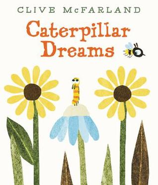 Caterpillar Dreams