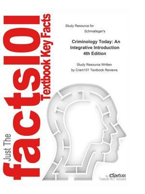 Criminology Today, an Integrative Introduction