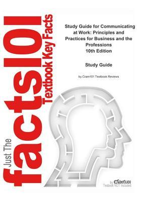 Communicating at Work, Principles and Practices for Business and the Professions: Communication, Human Communication