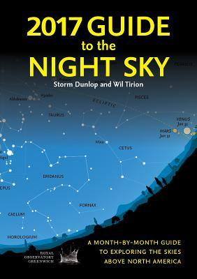 Descargas gratuitas de podcasts 2017 Guide to the Night Sky: A Month-By-Month Guide to Exploring the Skies Above North America