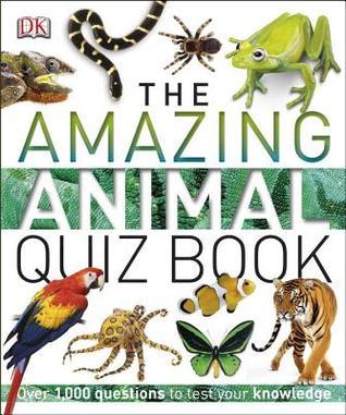 The Amazing Animal Quiz Book