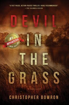 Ebook Devil In The Grass by Christopher Bowron TXT!
